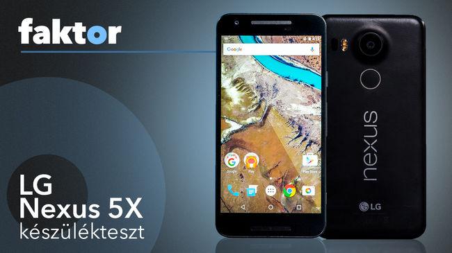 Ha nem kell a flanc, és szeretjük, ha szabad az egyik kezünk - LG Nexus 5X teszt videóval