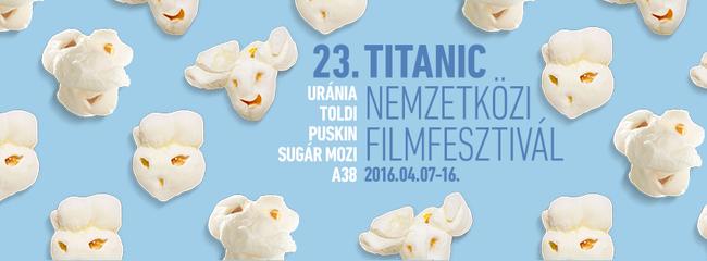 Kiderült a Titanic filmfesztivál versenyprogramja