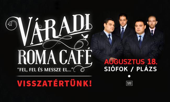 Visszatér a Váradi Roma Café? Íme az igazság!