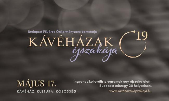 Budapest Főváros Önkormányzata idén is bemutatja a Kávéházak Éjszakáját!